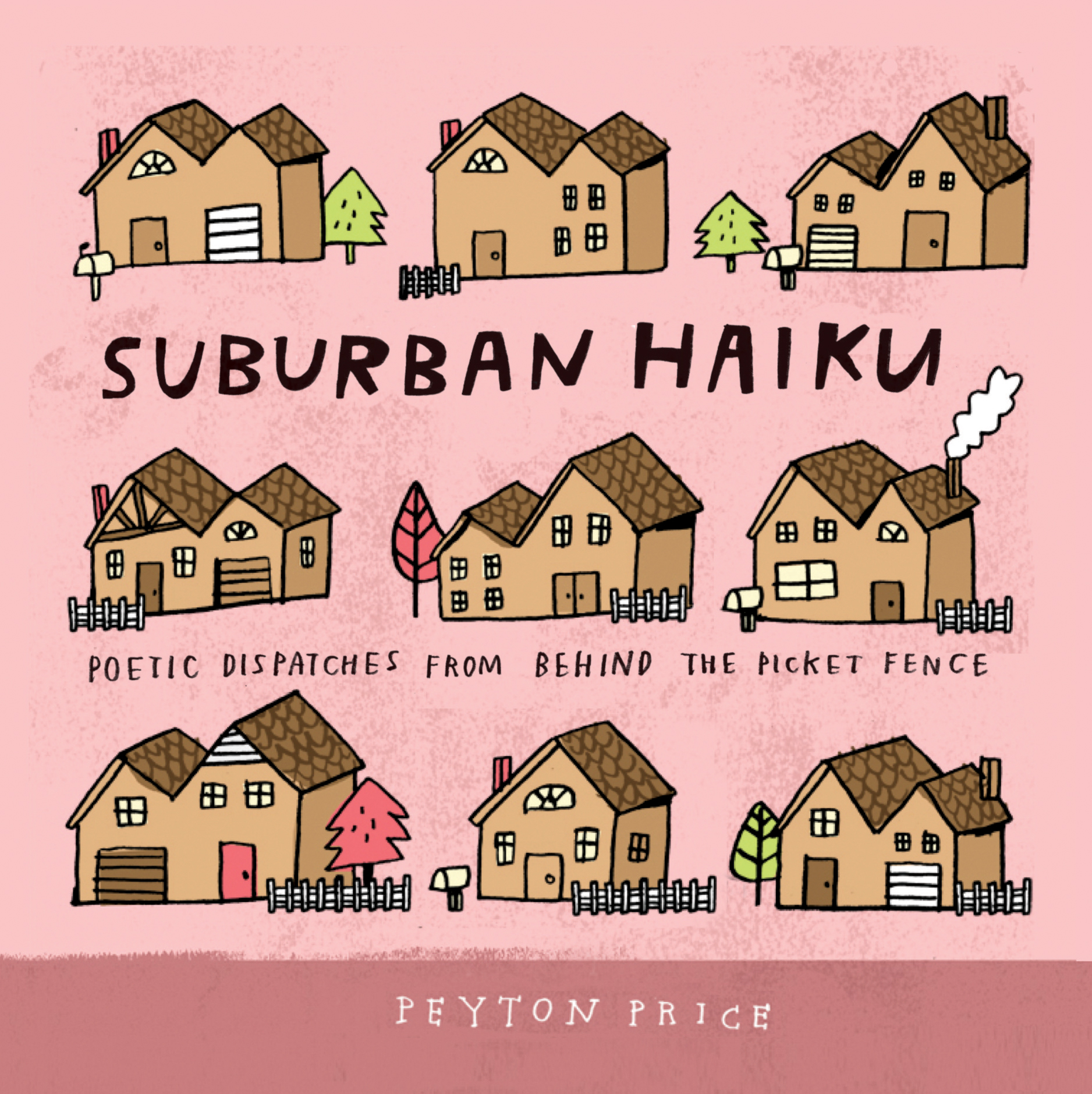 Suburban Haiku--the Book