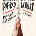 The Unraveling of Mercy Louis (A Book Review)